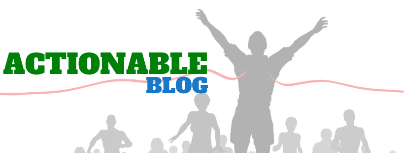 ACTIONABLE BLOG
